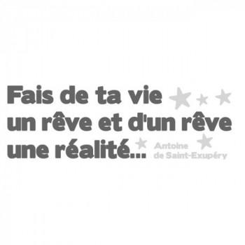 Sticker citation fais de ta vie un rêve…